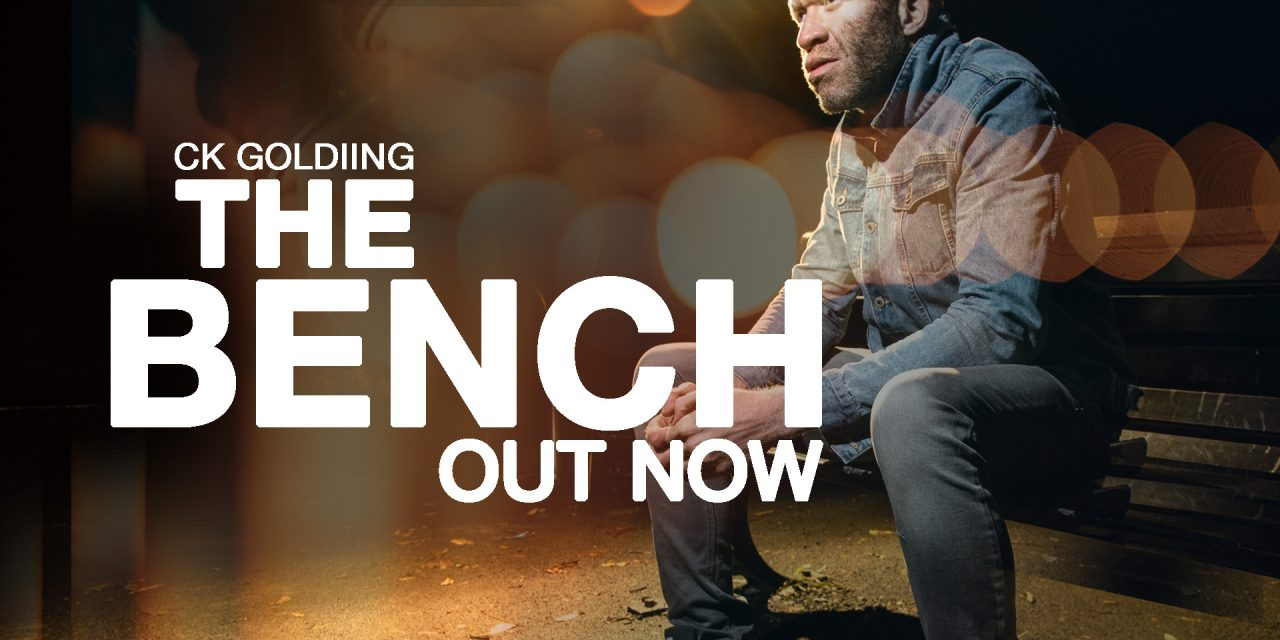 'THE BENCH' brand new series out now *Exclusive interview with CK Goldiing*